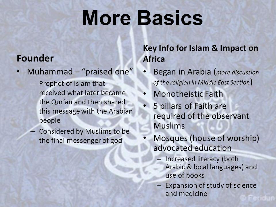 More Basics Founder Key Info for Islam & Impact on Africa