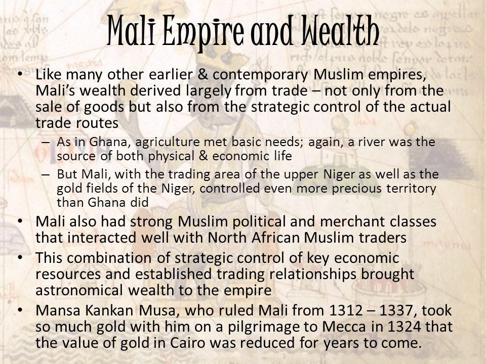 Mali Empire and Wealth