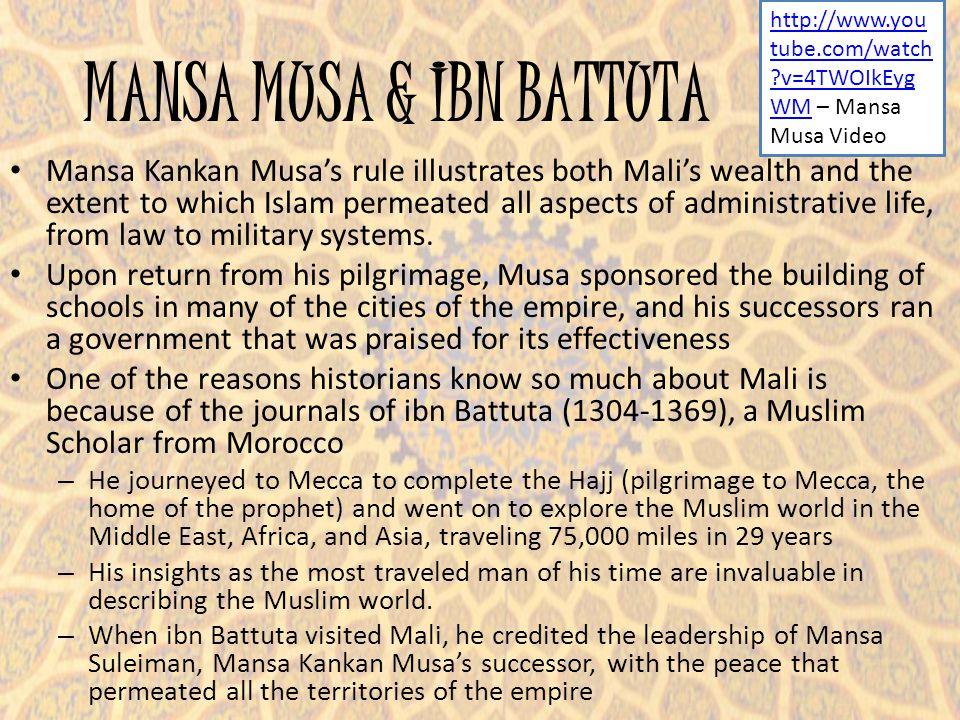 MANSA MUSA & IBN BATTUTA