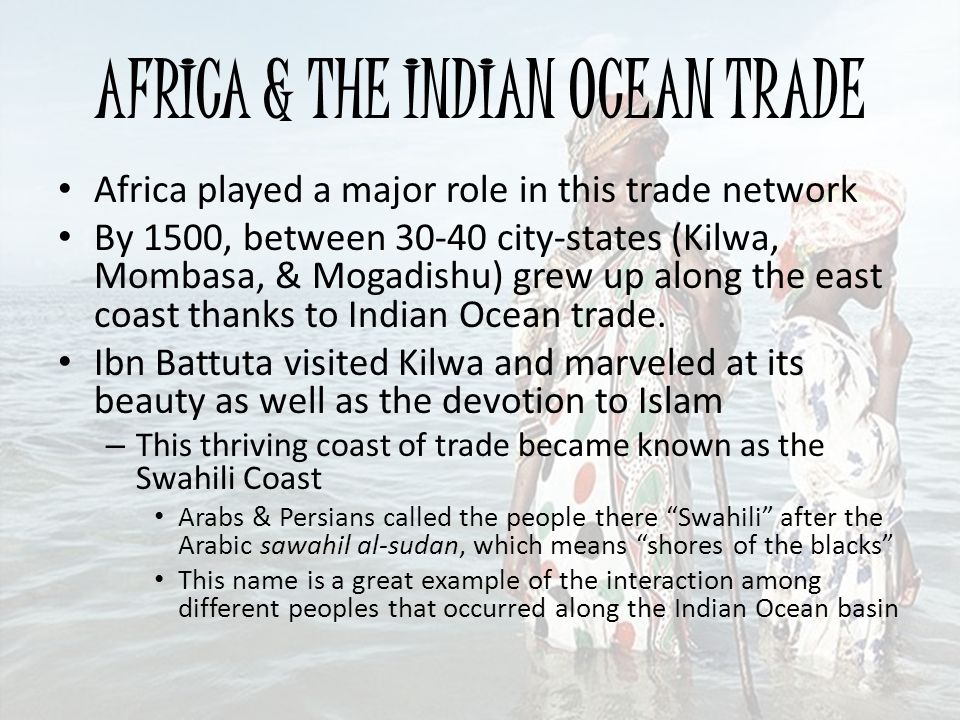 AFRICA & THE INDIAN OCEAN TRADE