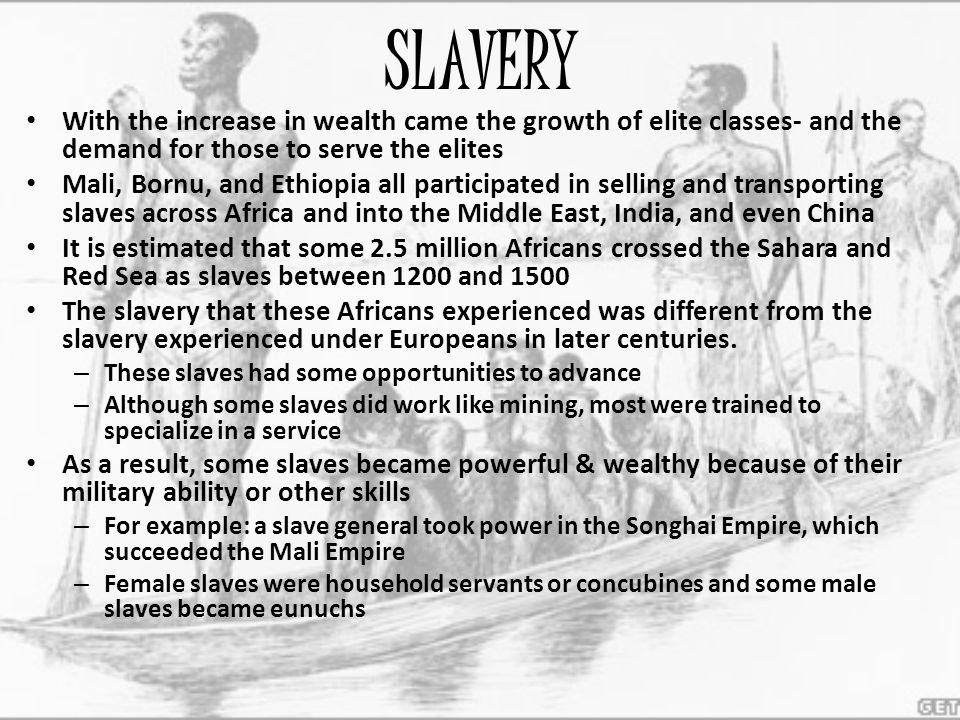SLAVERY With the increase in wealth came the growth of elite classes- and the demand for those to serve the elites.