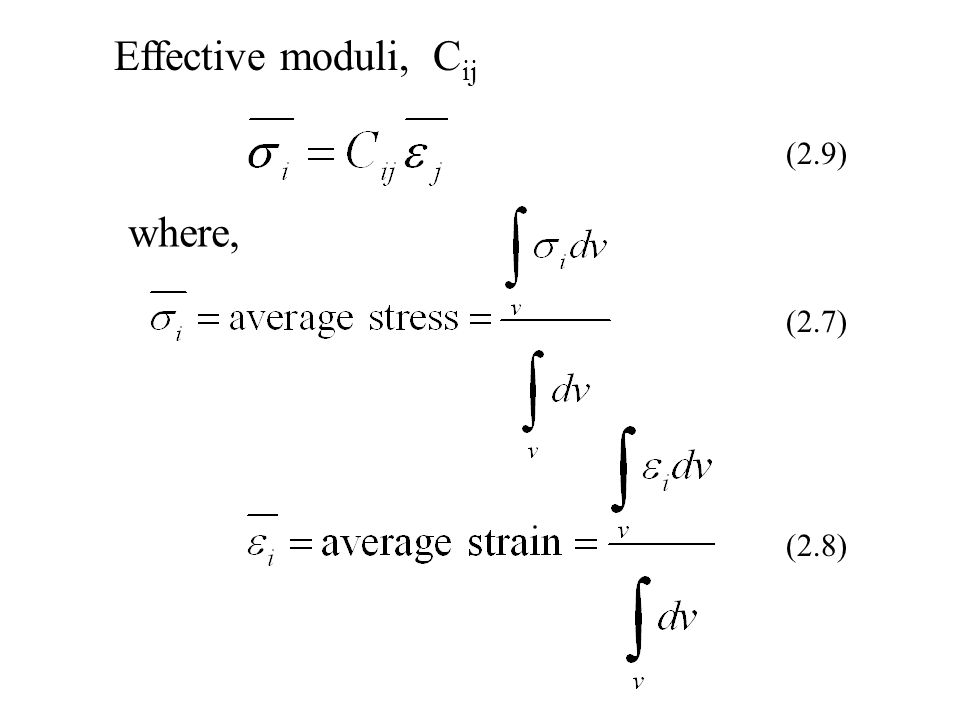 Effective moduli, Cij (2.9) where, (2.7) (2.8)