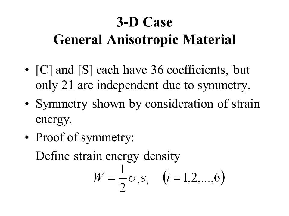 3-D Case General Anisotropic Material