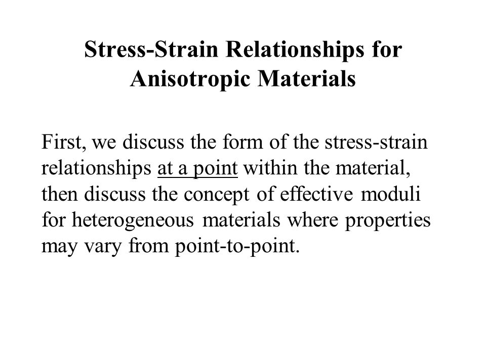 Stress-Strain Relationships for Anisotropic Materials