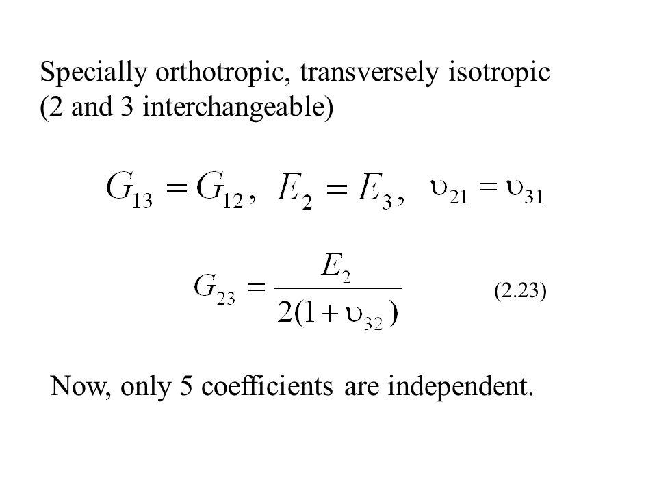 Now, only 5 coefficients are independent.