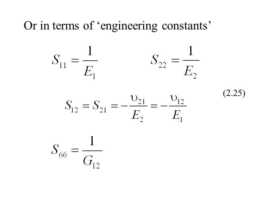 Or in terms of 'engineering constants'