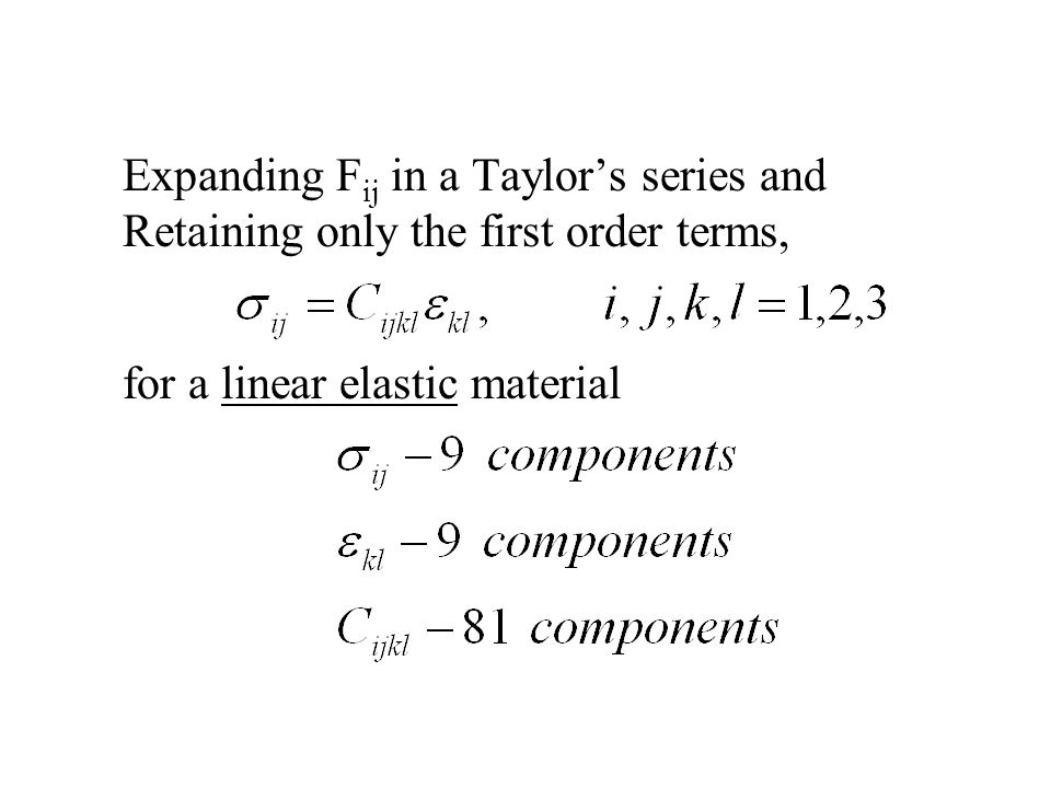Expanding Fij in a Taylor's series and Retaining only the first order terms,