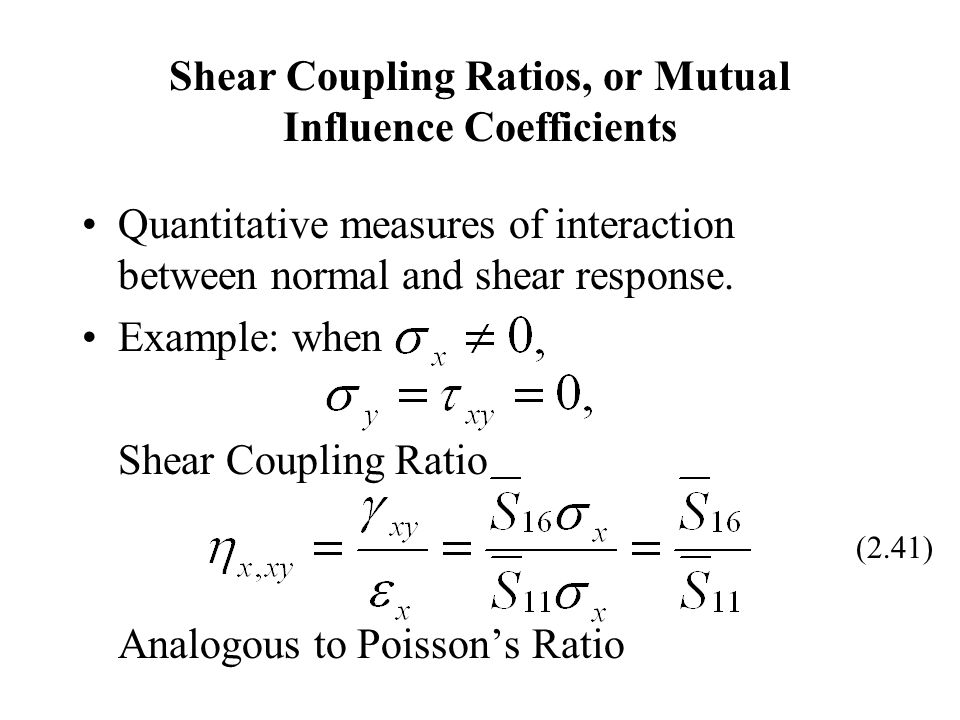 Shear Coupling Ratios, or Mutual Influence Coefficients