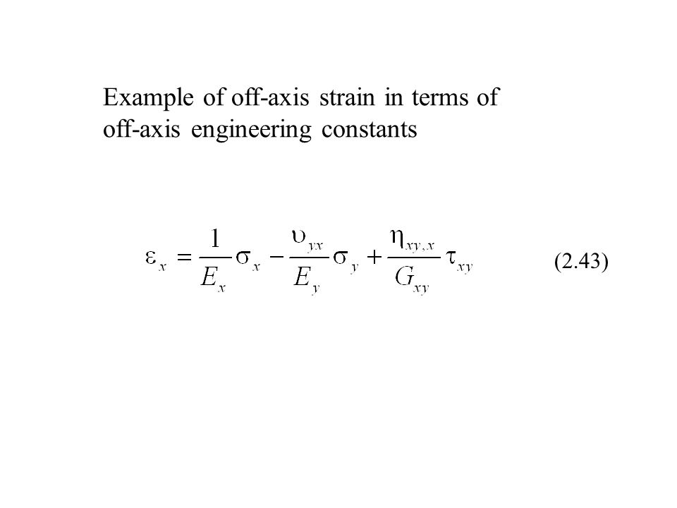 Example of off-axis strain in terms of off-axis engineering constants