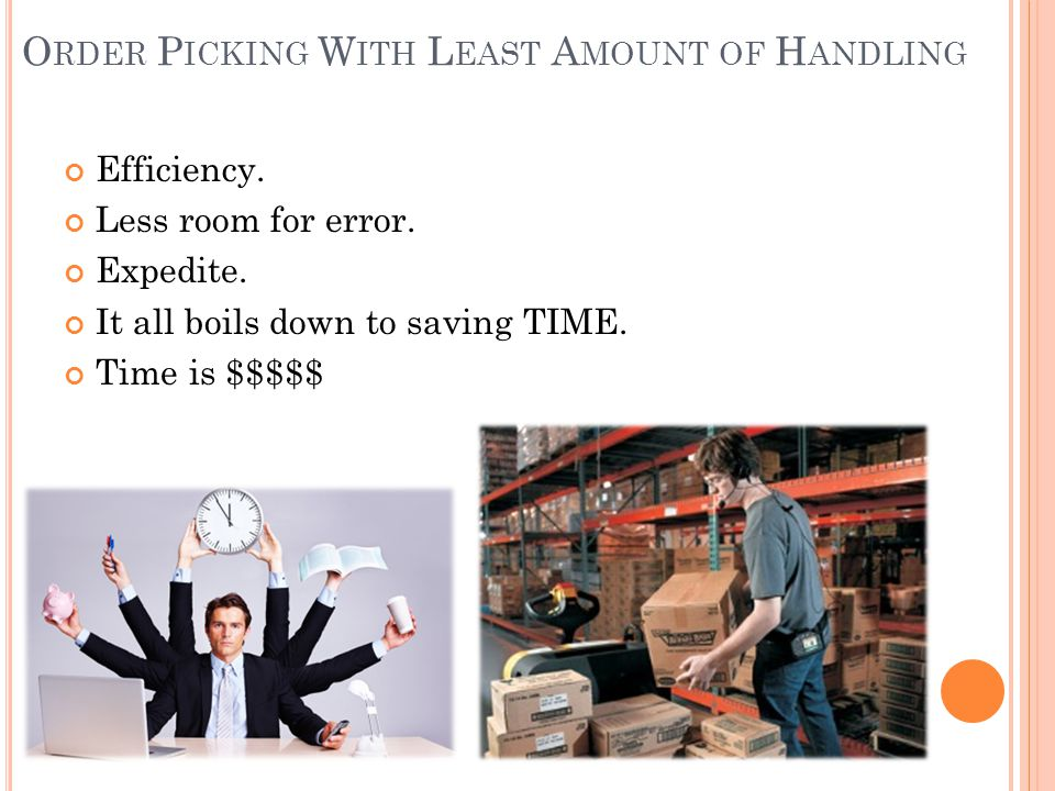 Order Picking With Least Amount of Handling
