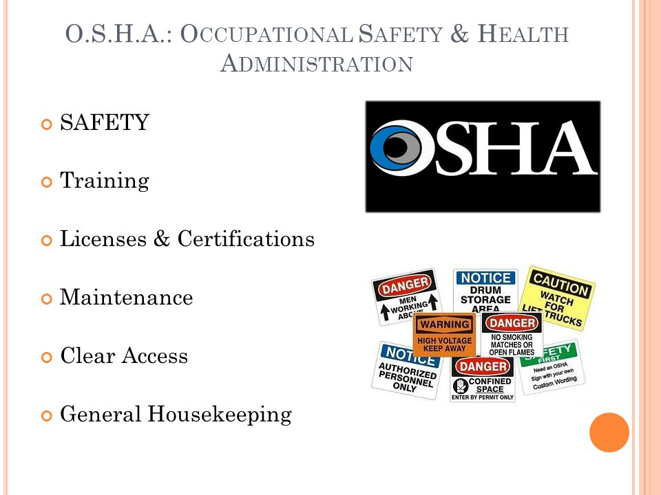 O.S.H.A.: Occupational Safety & Health Administration