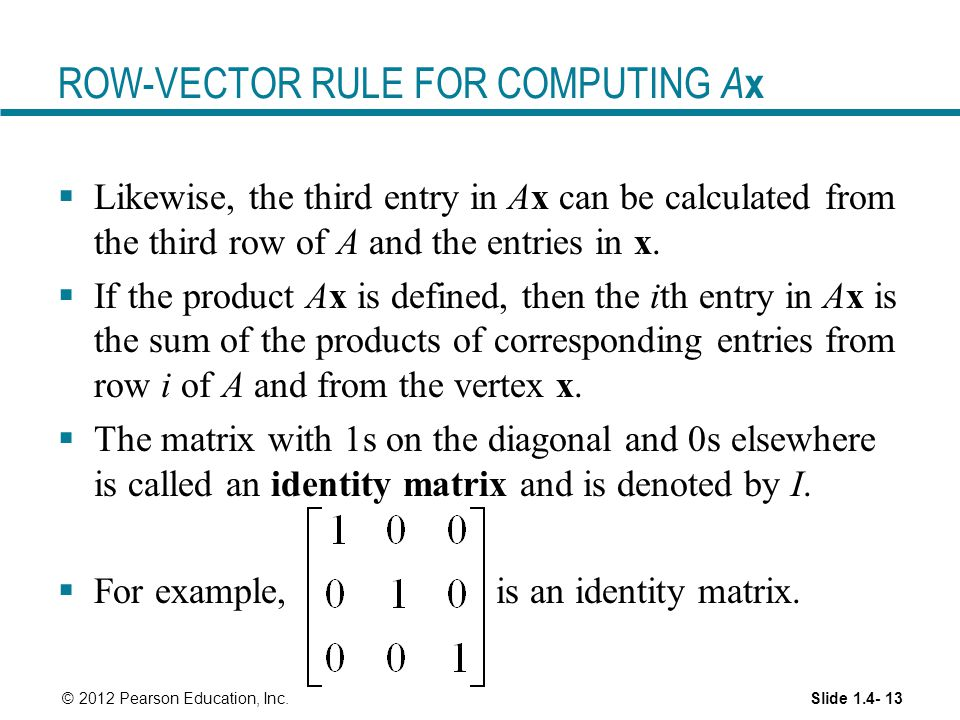 ROW-VECTOR RULE FOR COMPUTING Ax