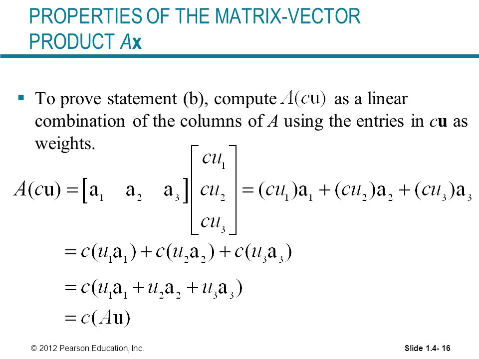 PROPERTIES OF THE MATRIX-VECTOR PRODUCT Ax
