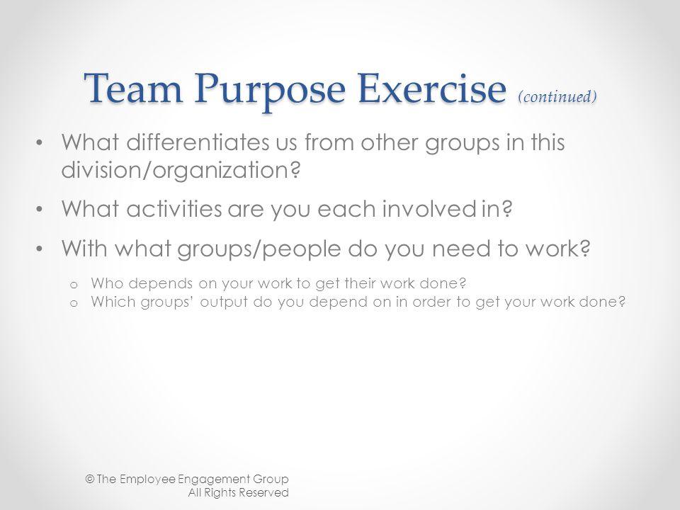 Team Purpose Exercise (continued)
