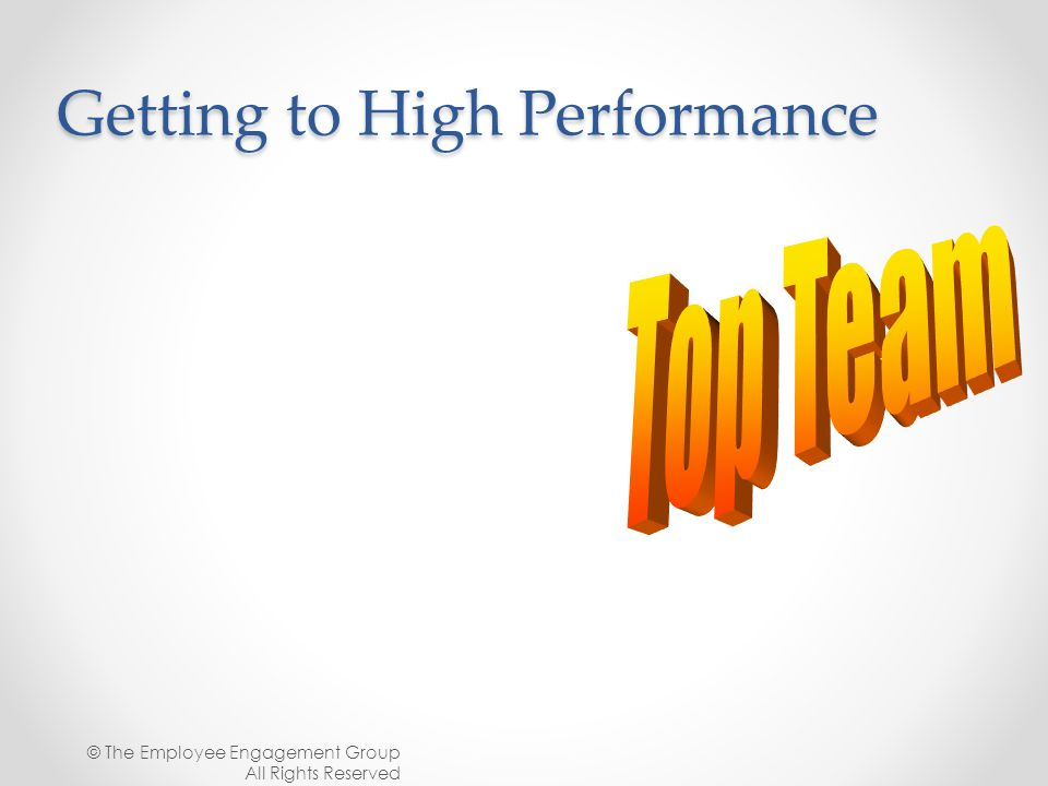 Getting to High Performance