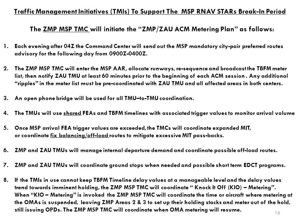 Traffic Management Initiatives (TMIs) To Support The MSP RNAV STARs Break-In Period
