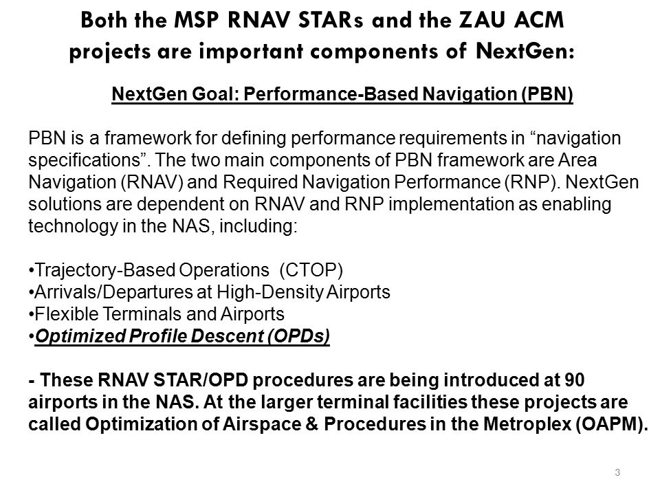 NextGen Goal: Performance-Based Navigation (PBN)