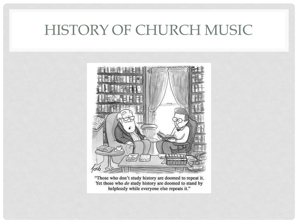 History of church music