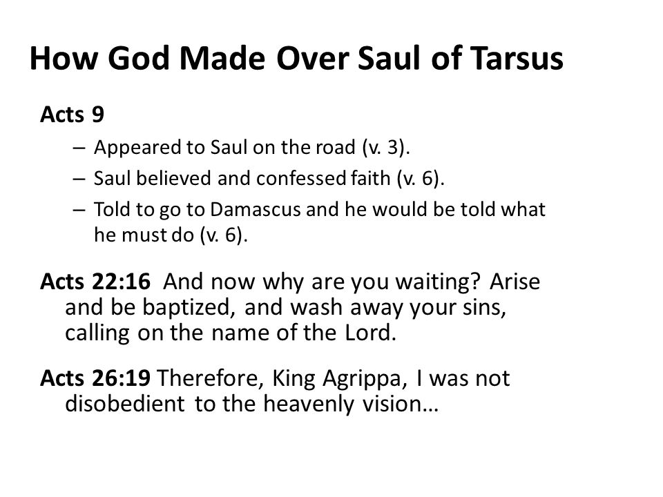 How God Made Over Saul of Tarsus