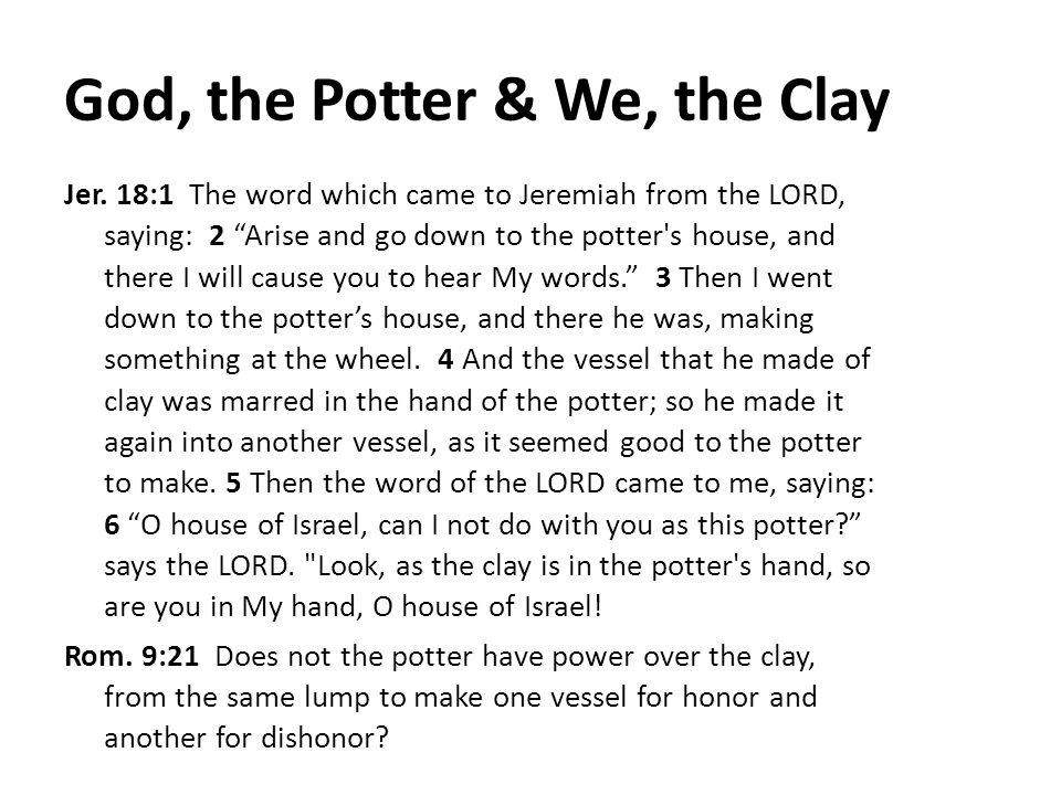 God, the Potter & We, the Clay