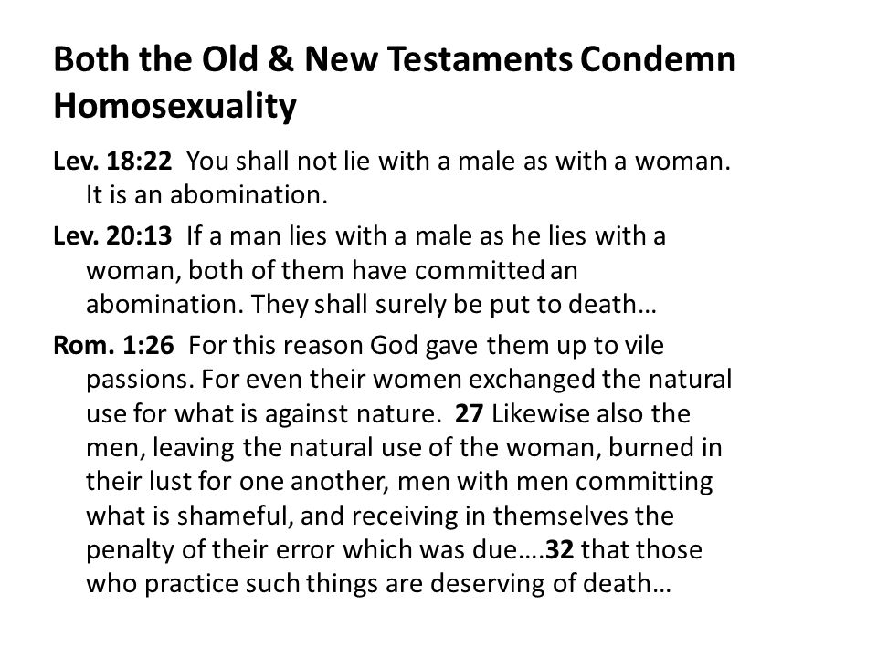 Both the Old & New Testaments Condemn Homosexuality