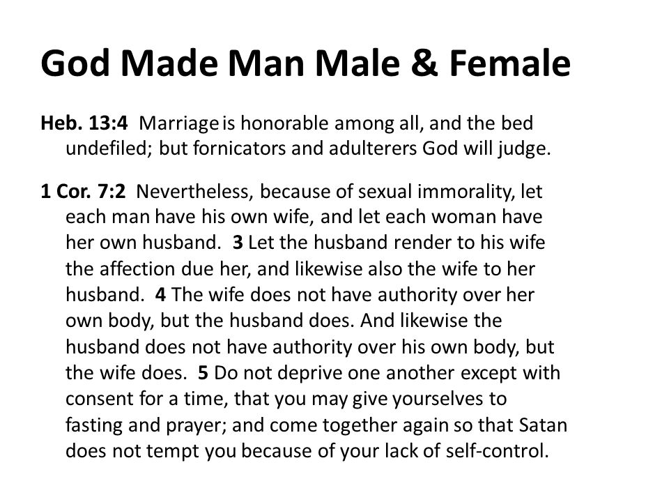 God Made Man Male & Female