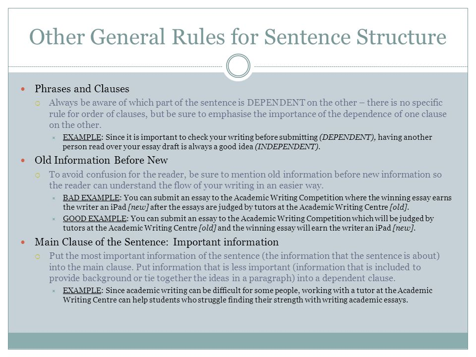 Other General Rules for Sentence Structure