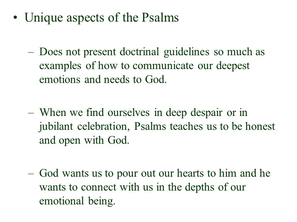 Unique aspects of the Psalms