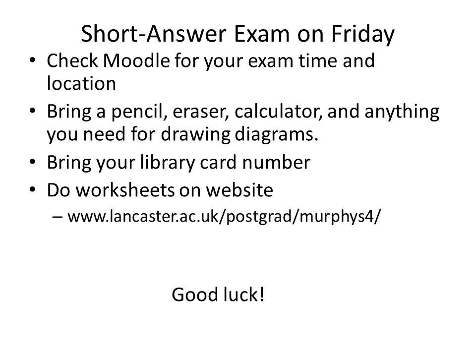 Short-Answer Exam on Friday