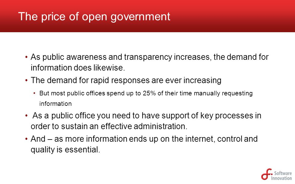 The price of open government