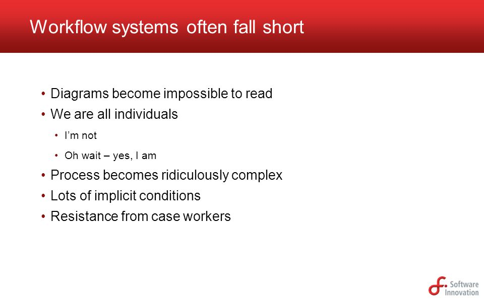 Workflow systems often fall short