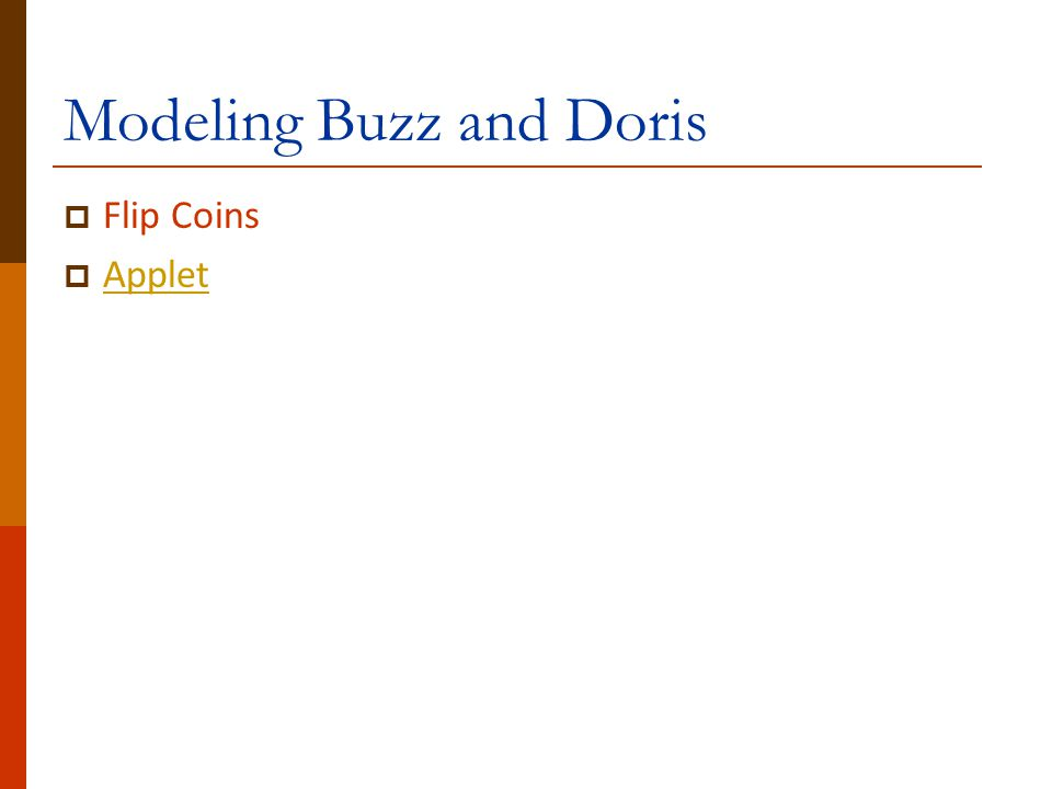 Modeling Buzz and Doris