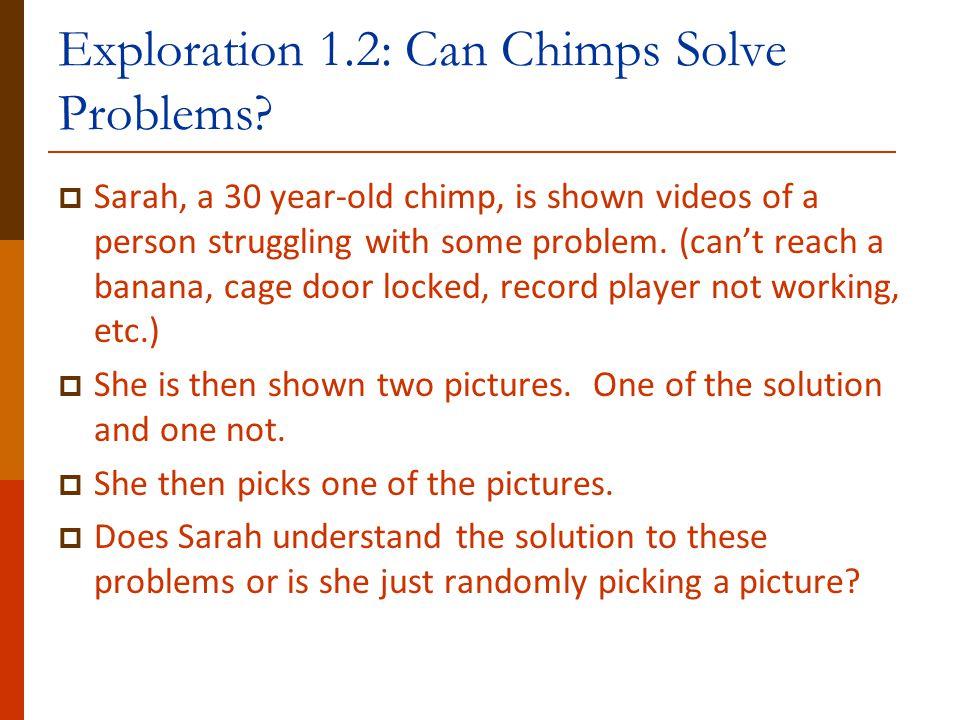 Exploration 1.2: Can Chimps Solve Problems