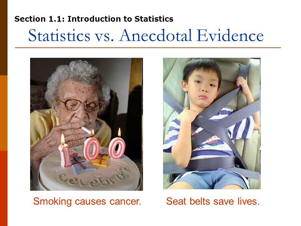 Statistics vs. Anecdotal Evidence