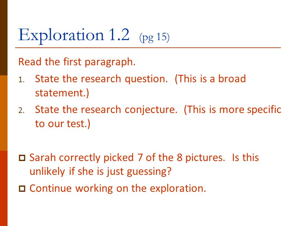Exploration 1.2 (pg 15) Read the first paragraph.