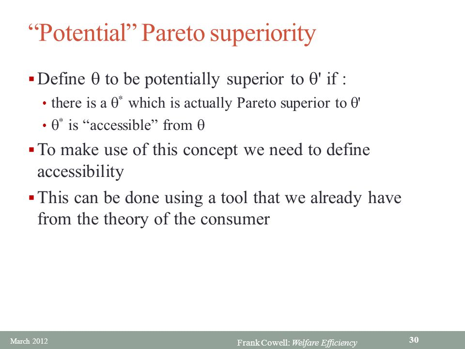 Potential Pareto superiority