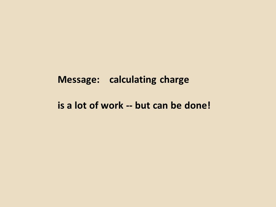 Message: calculating charge