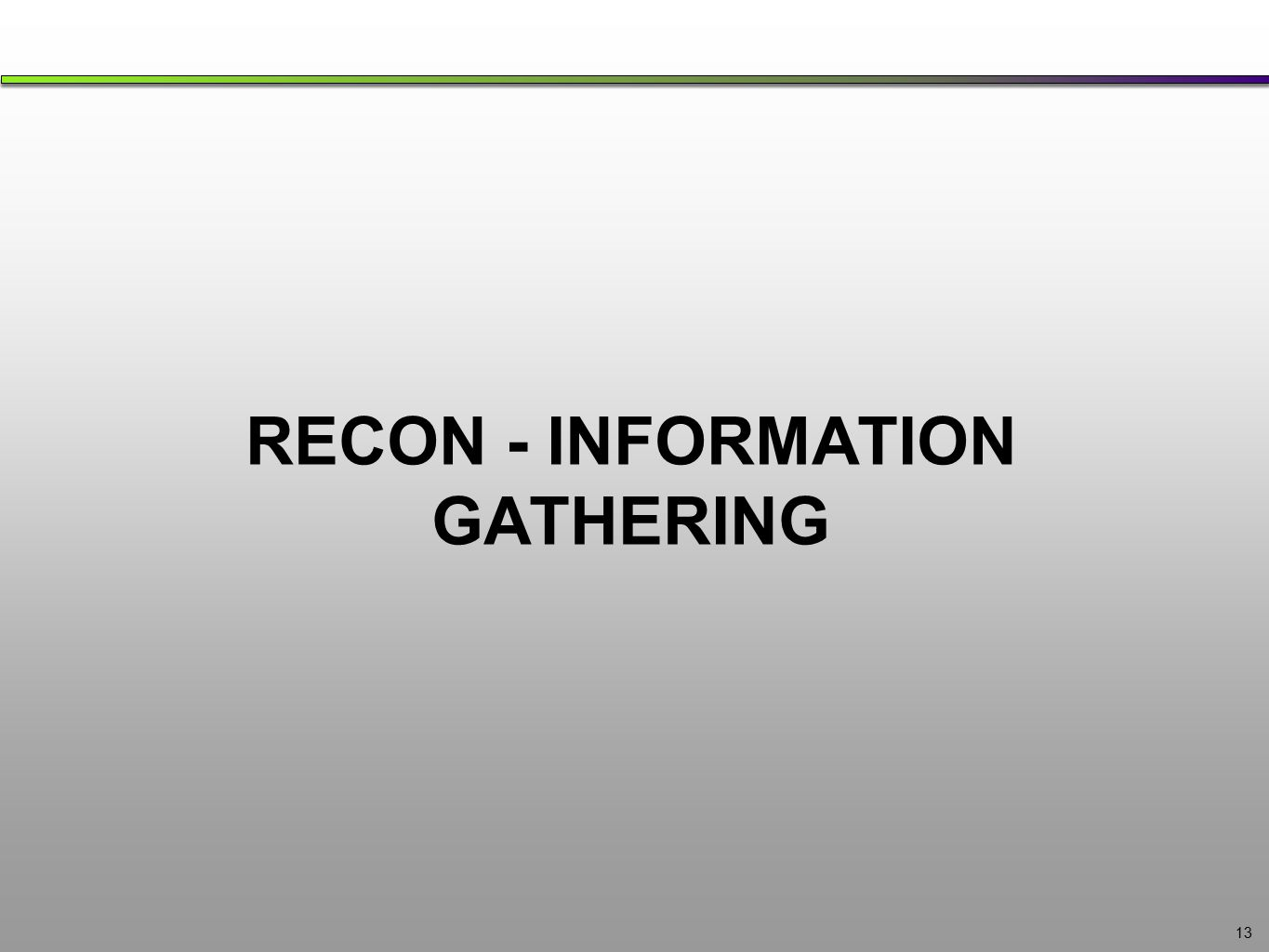 RECON - INFORMATION GATHERING