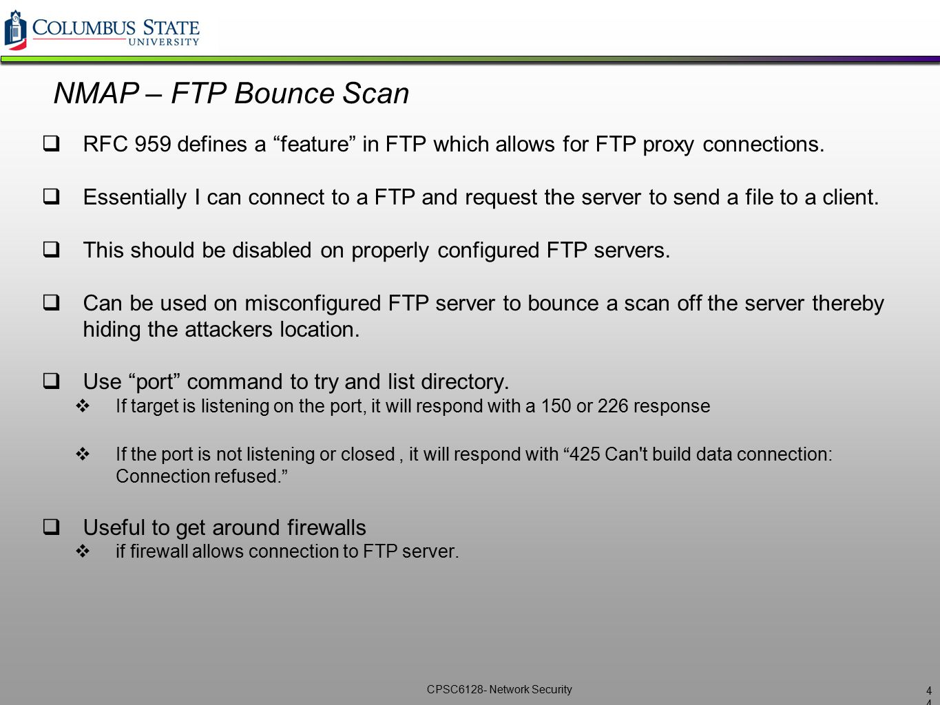 NMAP – FTP Bounce Scan RFC 959 defines a feature in FTP which allows for FTP proxy connections.