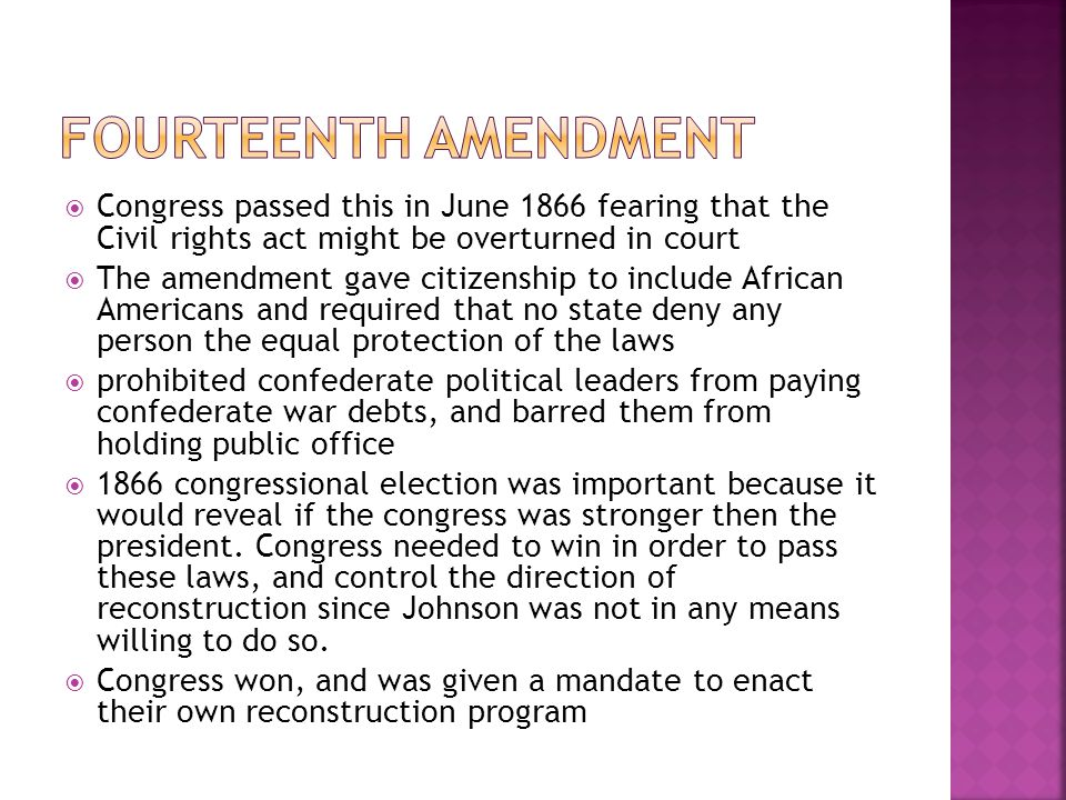 Fourteenth Amendment Congress passed this in June 1866 fearing that the Civil rights act might be overturned in court.