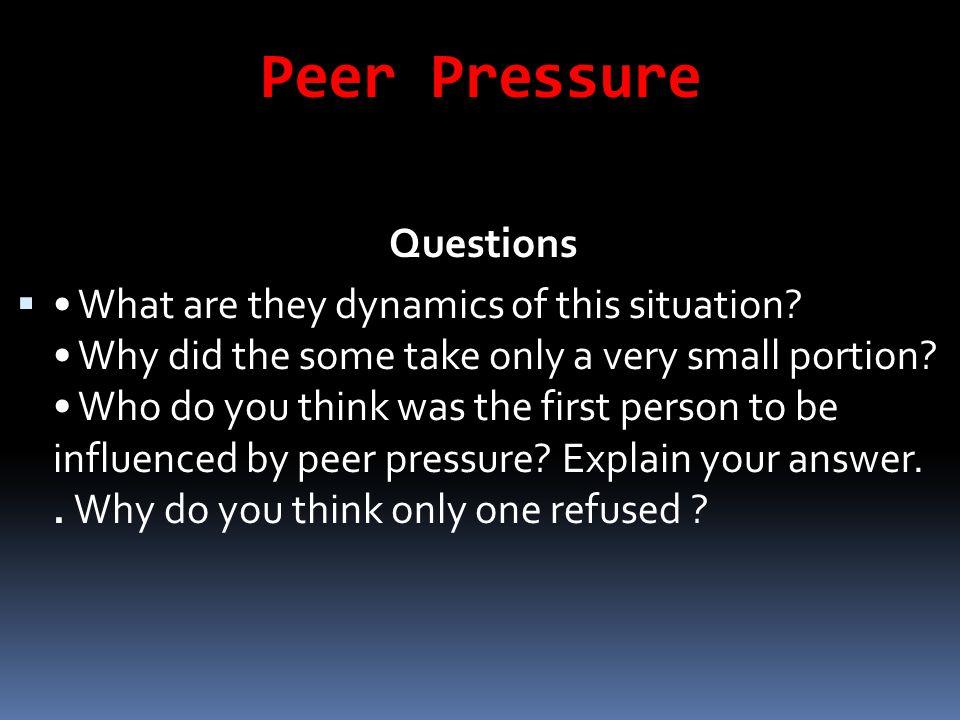 Peer Pressure Questions