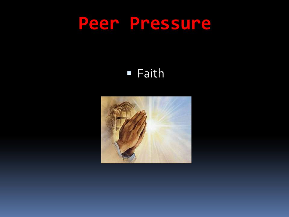 Peer Pressure Faith Satan.s use of peer pressure against Jesus