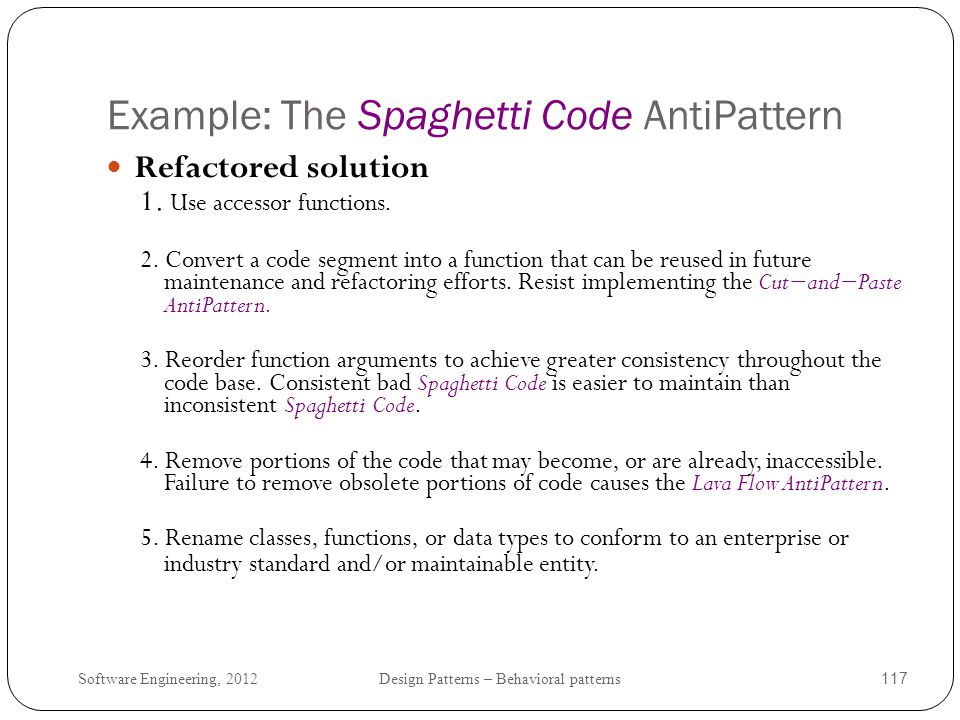 Example: The Spaghetti Code AntiPattern