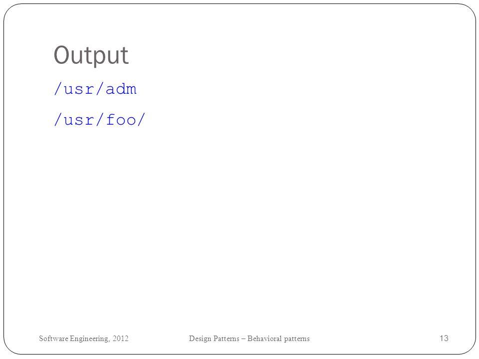 Output /usr/adm /usr/foo/