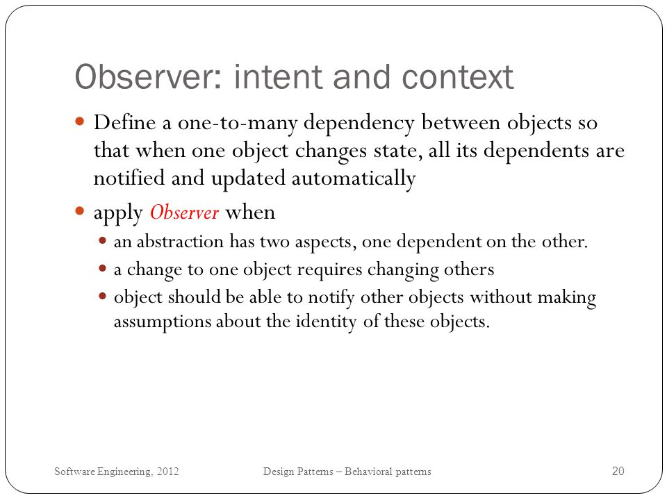 Observer: intent and context
