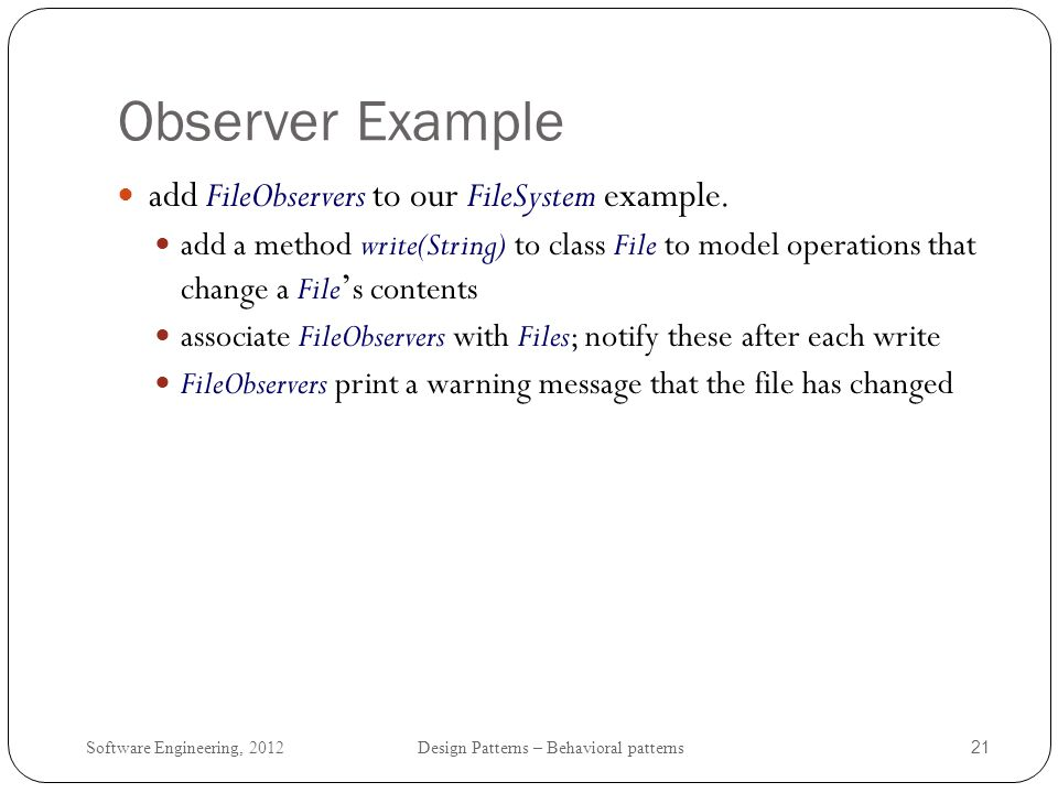 Observer Example add FileObservers to our FileSystem example.