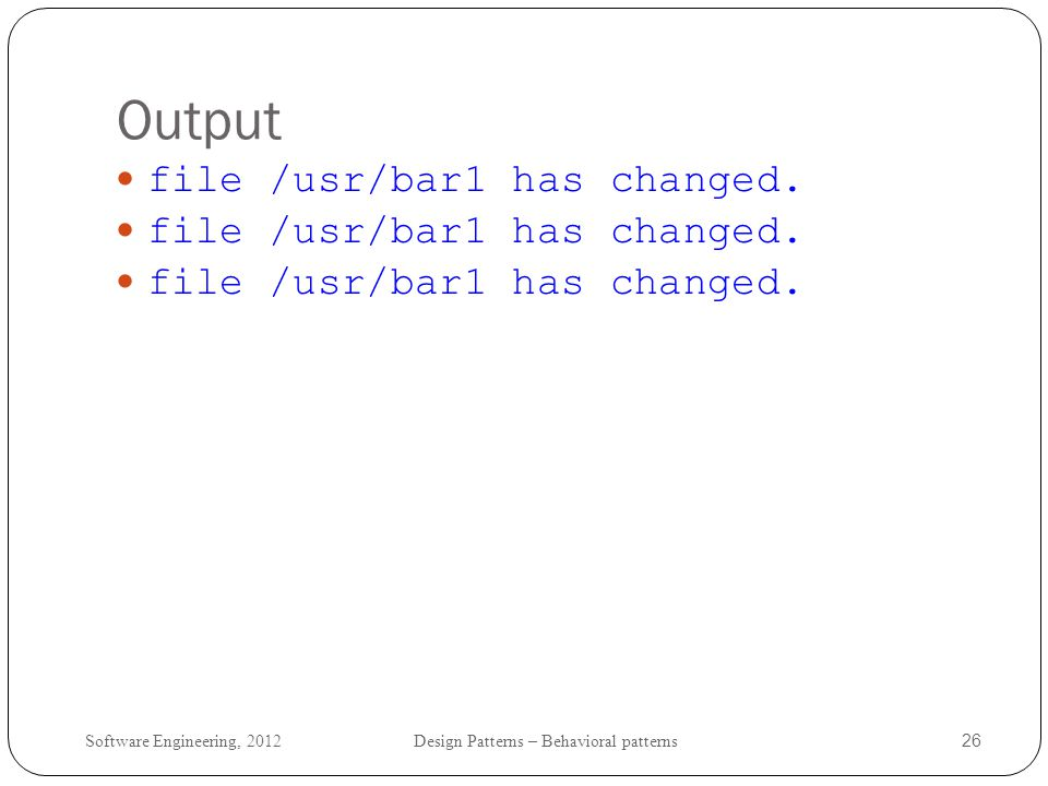 Output file /usr/bar1 has changed.