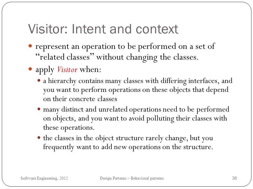 Visitor: Intent and context