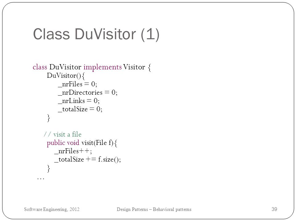 Class DuVisitor (1) class DuVisitor implements Visitor { ...