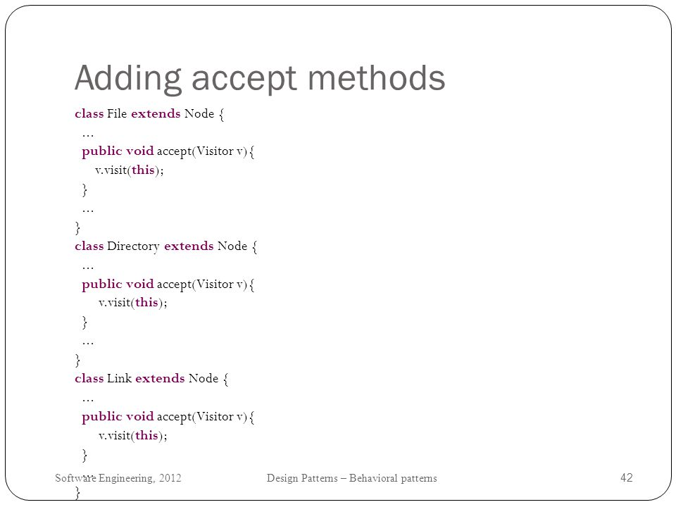 Adding accept methods